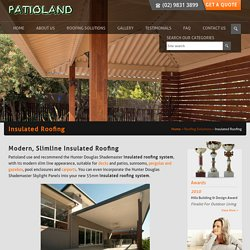 Insulated Roofing, Roofing System Sydney