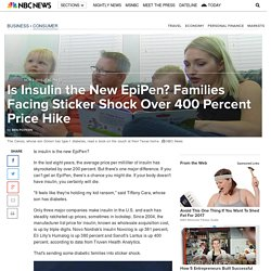 Is Insulin the New EpiPen? Families Facing Sticker Shock Over 400 Percent Price Hike