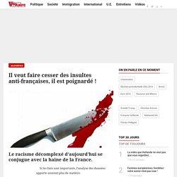 Il veut faire cesser des insultes anti-françaises, il est poignardé !
