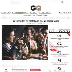 221 insultos en castellano que deberías saber