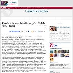 Crónicas insumisas » Sin educación es más fácil manipular. Malala Premio Nobel.
