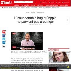 L'insupportable bug qu'Apple ne parvient pas à corriger