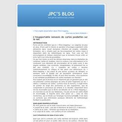 L'insupportable ramassis de cartes poubelles sur le net « JPC'S BLOG
