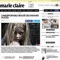 L'insupportable réalité des enfants placés