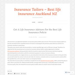Get A Life Insurance Advisors For the Best Life Insurance Policie