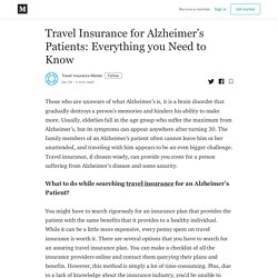 Travel Insurance for Alzheimer's Patients: Everything you Need to Know