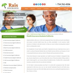 Get Health Insurance in Anaheim - Rais Insurance Services, INC