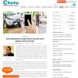 How Insurance Claims Are Evolving With Mobile Applications