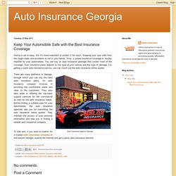 Keep Your Automobile Safe with the Best Insurance Coverage