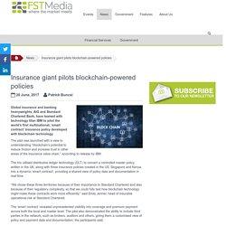 Insurance giant pilots blockchain-powered policies