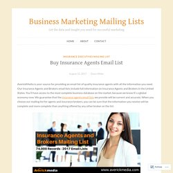 Buy Insurance Agents Email List – Business Marketing Mailing Lists