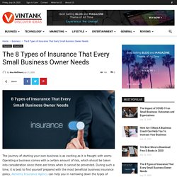 The 8 Types of Insurance That Every Small Business Owner Needs - Vintank