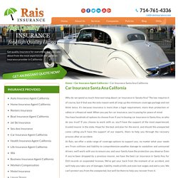 Get Car Insurance in Santa Ana - Rais Insurance Services, INC