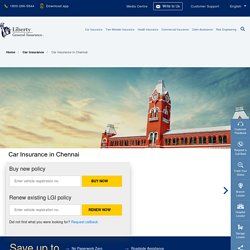 Car Insurance in Chennai: Buy/Renew Car Insurance Policy in Chennai