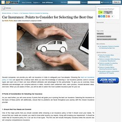 Car Insurance: Points to Consider for Selecting the Best One by Hello Policy