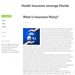 What is Insurance Policy? – Health insurance coverage Florida