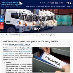 How to Get Insurance Coverage for Your Trucking Service