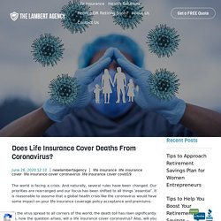 Does Life Insurance Cover Deaths From Coronavirus? -