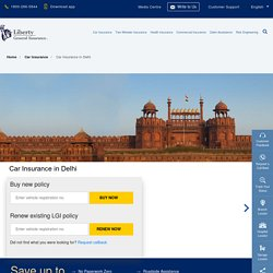 Car Insurance in Delhi: Buy/Renew Car Insurance Policy in Delhi