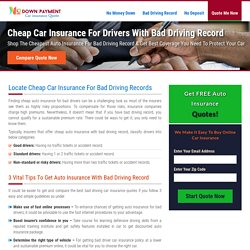 Cheap Car Insurance with Bad Driving Record, Auto Insurance for Bad Drivers