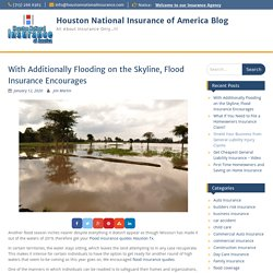 Flood Insurance Encourages When Flooding on the Skyline