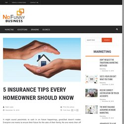 5 Insurance Tips Every Homeowner Should Know