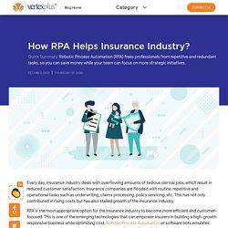 How RPA Helps Insurance Industry - VertexPlus Blog