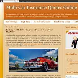 Multi Car Insurance Quotes Online: Looking For Multi Car Insurance Quotes? Check Your Eligibility