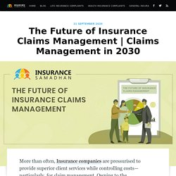 The Future of Insurance Claims Management - Insurance Samadhan