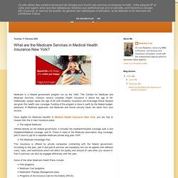 Insurance Agency: What are the Medicare Services in Medical Health Insurance New York?