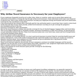 Why Airline Travel Insurance is Necessary for your Employees?