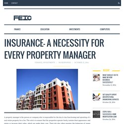 Insurance- A Necessity For Every Property Manager