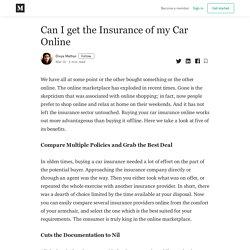 Can I get the Insurance of my Car Online - Divya Mathur - Medium