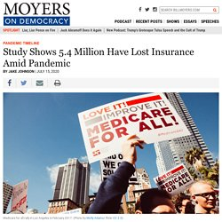 Study Shows 5.4 Million Have Lost Insurance Amid Pandemic – BillMoyers.com