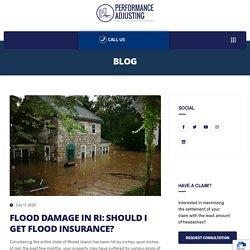 FLOOD DAMAGE IN RI: SHOULD I GET FLOOD INSURANCE?
