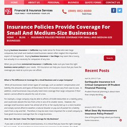 Insurance Policies Provide Coverage For Small And Medium-Size Businesses -