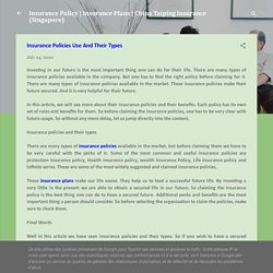 Insurance Policies Use And Their Types