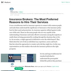 Insurance Brokers: The Most Preferred Reasons to Hire Their Services