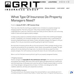 What Type of Insurance Do Property Managers Need? - GRIT Insurance Group