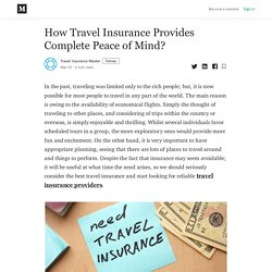 How Travel Insurance Provides Complete Peace of Mind?