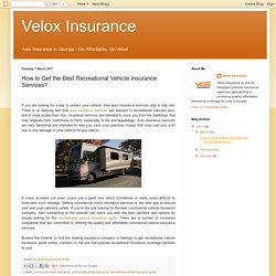How to Get the Best Recreational Vehicle Insurance Services?