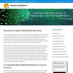 Insurance Claims Data Entry Services
