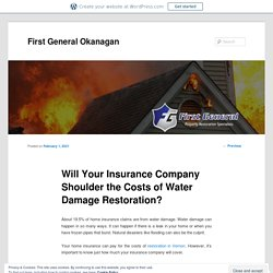 Will Your Insurance Company Shoulder the Costs of Water Damage Restoration?