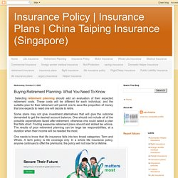 China Taiping Insurance (Singapore): Buying Retirement Planning- What You Need To Know