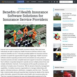 Benefits of Health Insurance Software Solutions for Insurance Service Providers