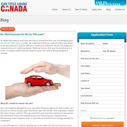 Do I Need Insurance for My Car Title Loan?