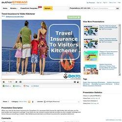 Travel Insurance to Visitor Kitchener