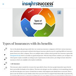 4 Types of Insurances and its benefits