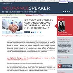 Les forces de vente en assurance : levier de différenciation ?