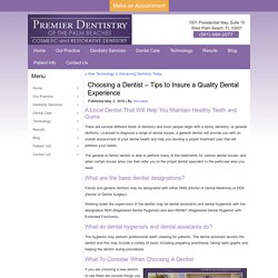 Tips to Insure a Quality Dental Experience